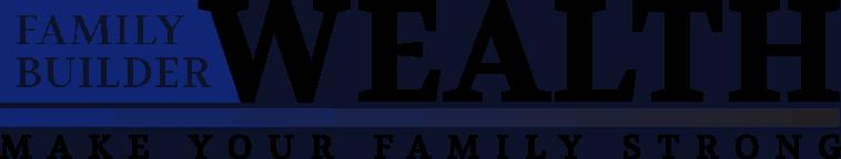 Family Wealth Builder of Houston