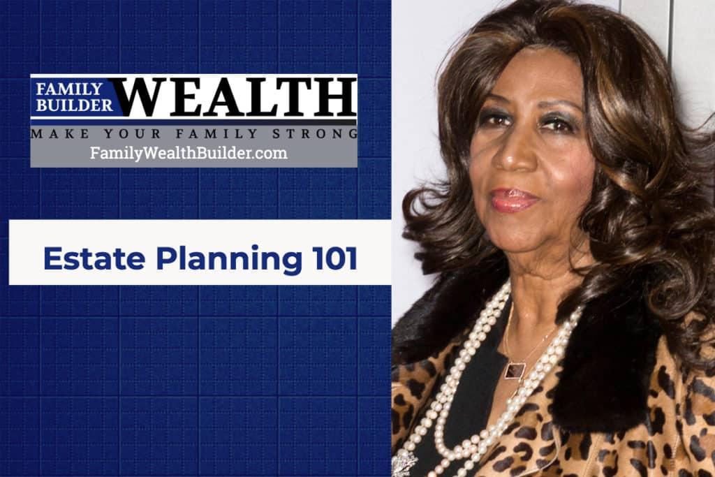 Aretha Franklin Estate Plan